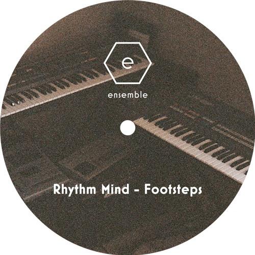 Rhythm Mind - 'Footsteps' (ENS006)