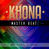 Mafikizolo Feat. Uhuru - Khona (Master Beatz Remix)