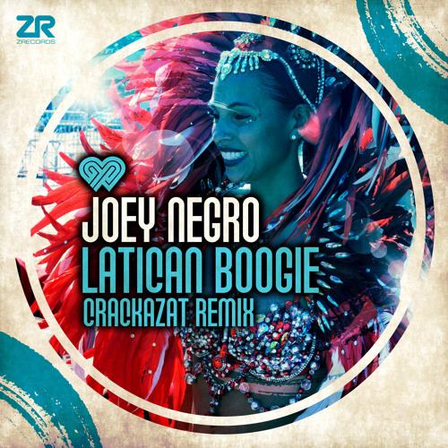 Joey Negro - Latican Boogie (Crackazat Remix)