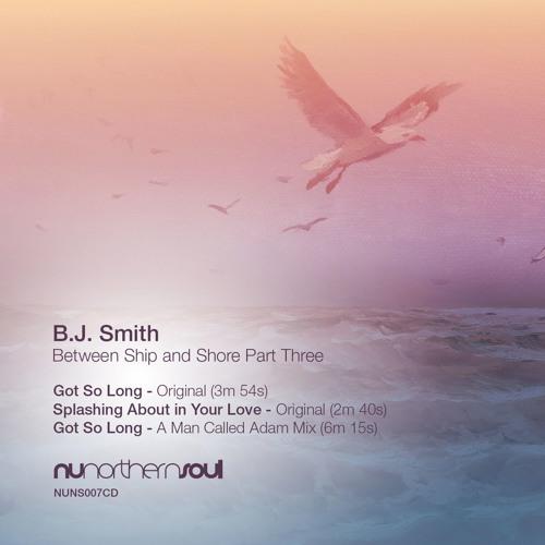 B.J. Smith 'Between Ship and Shore Part Three' [NUNS007C]