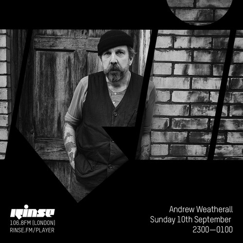Andrew Weatherall - 10th September 2017