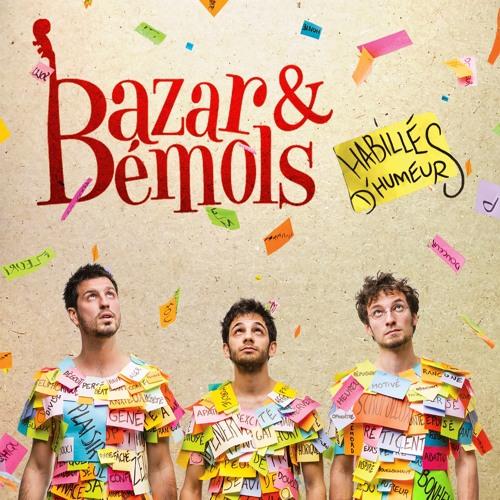 Bazar & Bémols - Habillés d'Humeurs