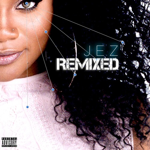 Jezze  - Jez Remixed (the fisherking mixes)