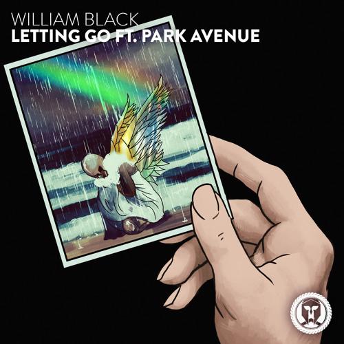 William Black - Letting Go ft. Park Avenue