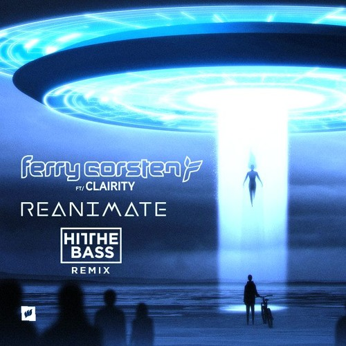 #2 Place Winner: Ferry Corsten - Reanimate Feat. Clairity (Hit The Bass Remix) [Buy = Free Download]