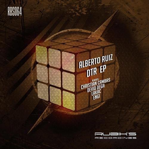 Alberto Ruiz - DTR (Christian Cambas Remix) [Rubik's Recordings]