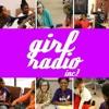 Girl Radio, Vol. 2, Ep. 2 -- Girls Got Goals!