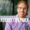 Episode # 39 Aubrey Chapnick - The Value of an MBA