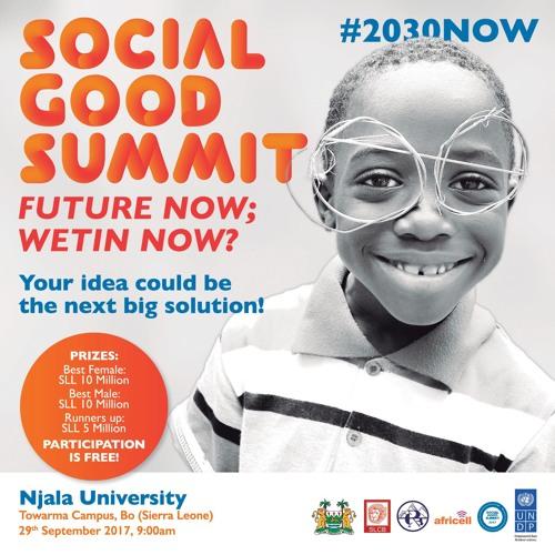 Radio Spot Social Good Summit Sierra Leone 2017