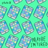 State 28 - Maybe I'm Tired