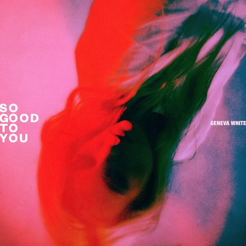 So Good To You