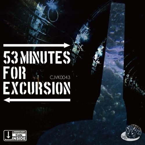 CJVK0043 53 minutes for excursion - 05:30 Short Demo Ver