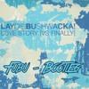 layo & bushwacka! - love story vs finally - Fubu Bootleg