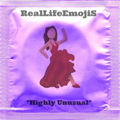 Highly Unusual - RealLifeEmojiS