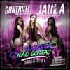 Tu Gosta Nao Gosta- (130 BPM LIGHT) JAULA DAS GOSTOSUDAS - 130BPM