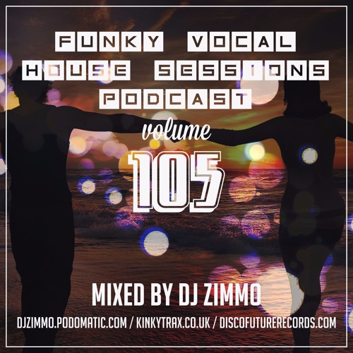 FVHS 105 (Mixed By DJ Zimmo)