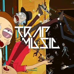 Rick And Morty - Evil Morty Theme Song Trap Remix