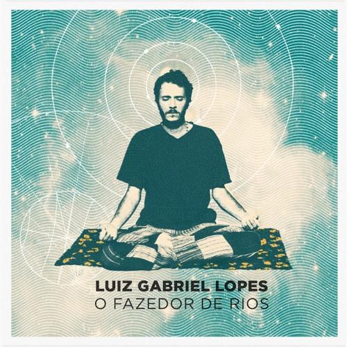 O Fazedor de Rios - LG Lopes (2015)