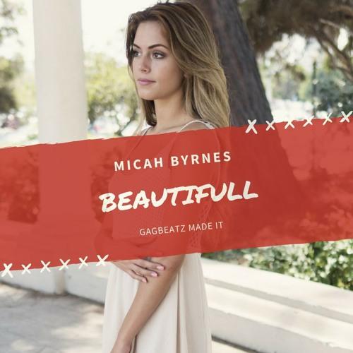 📱Micah Byrnes - Beautiful (Remix Acapella)(prod by GagBeatZ)