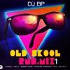 DJ BP Old Skool RnB Mix1