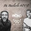 DJ Roko & DJ Wogi - Pa Bailarlo #002