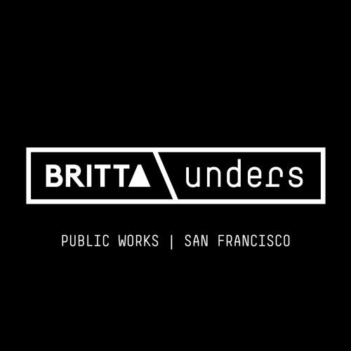 Britta Unders @ public works   san francisco