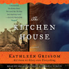 THE KITCHEN HOUSE Audiobook Excerpt