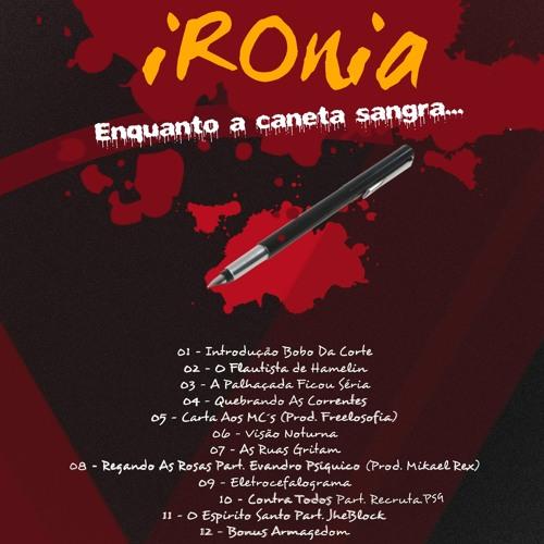 Cover Lagu - 11 - IRONIA - O Espirito Santo Part. Jhe Block (Prod. BeatDasRuas)