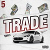 5ive - Trade