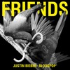 Justin Beiber Ft. Bloodpop - Friends (Kane Kirby Bootleg)BUY = FREE DOWNLOAD