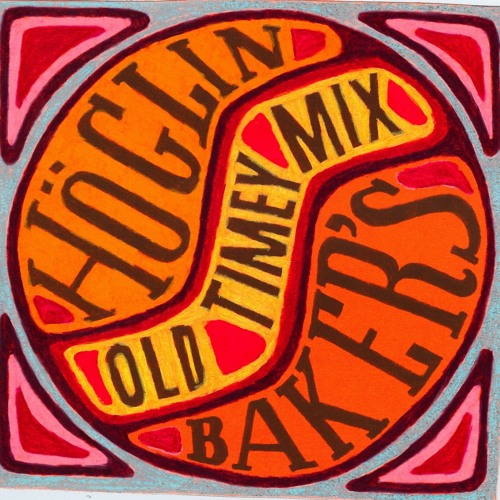 Tunes from our forthcoming album Höglin Baker's Old Timey Mixture