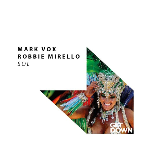 Mark Vox & Robbie Mirello - Sol (Original Mix)