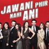 Tarang - Jawani Phir Nahi Ani