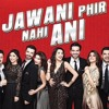 Dance The Party - Jawani Phir Nahi Ani