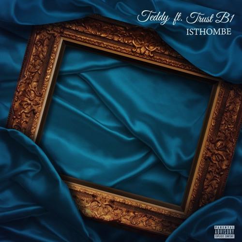 ISTHOMBE  ( ft Trust B1 )