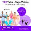 Yvonne Davies, Yoga Warrior, aerial & hatha yoga teacher on YEDTalks Yoga Voices