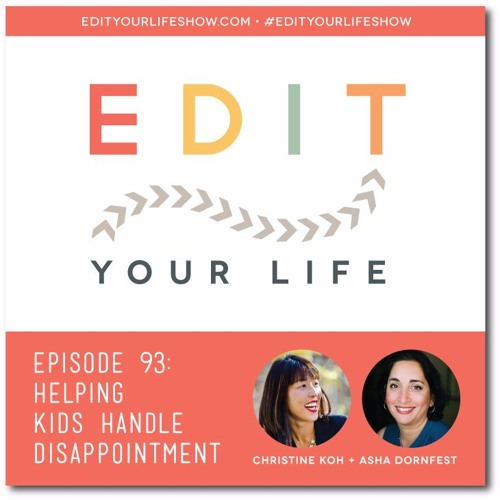 Episode 93: Helping Kids Handle Disappointment