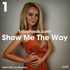 Talent Mix #77 | Waykers - Show Me The Way | 1daytrack.com