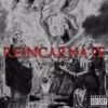 REINCARNATE (Prod. by Penacho)