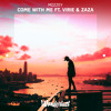 Mozzey - Come With Me ft. Virie & Zaza mp3