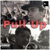 Pull Up ft. Moe Strong (Prod By. Syndrome)