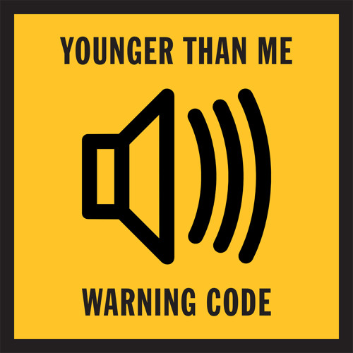 PRÉMIÈRE: Younger Than Me - Warning Code [RELISH]