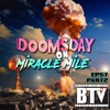 BTV Ep57 (Part 2) Doomsday On Miracle Mile 9_14_17