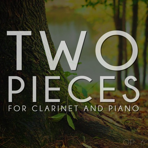 Two Pieces for Clarinet and Piano