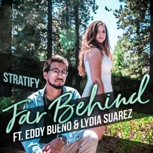 Far Behind feat. Lydia Suarez & Eddy Bueno