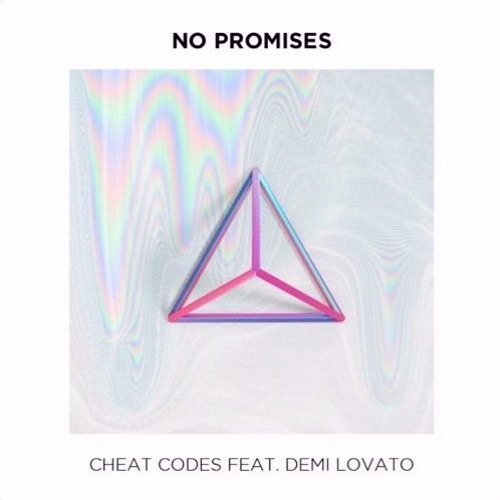 <b>Cheat Codes</b> - <b>No Promises</b> ft Demi Lovato (Hugo Lucas Remix) by ...