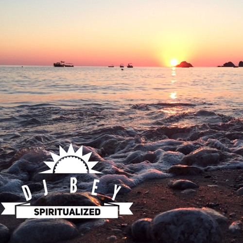 Dj Bey - Spiritualized (Set) vol.2