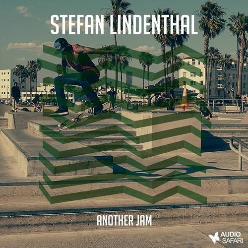 Stefan Lindenthal - Another Jam (Original Mix)