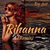 Rihanna (Yxng Bane Remix)