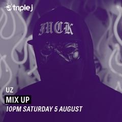 UZ - Triple J / Mix Up   08.05.2017  